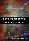 Série de Fibonacci e o Número de Ouro