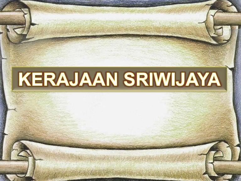 Sriwijaya Ppt