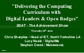 #SSATACH14 Delivering the Computing Curriculum with Digital Leaders and Open Badges