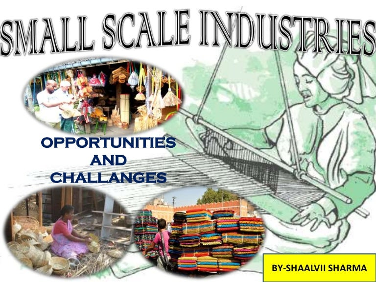 small scale industries swot analysis in india Its small-scale mining sector consists mainly of coal and iron ore, but due to lower commodity prices, because of a slowdown in the chinese economy, the mining sector is under pressure  swot analysis of the manufacturing industry  india and china have decreased by over 36% in the last decade by contrast, electricity costs have been.