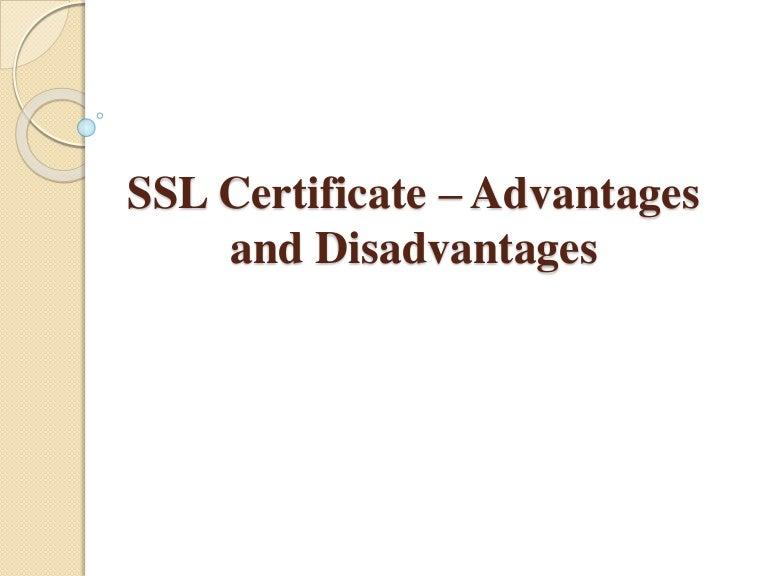 Ssl Certificate Advantages And Disadvantages