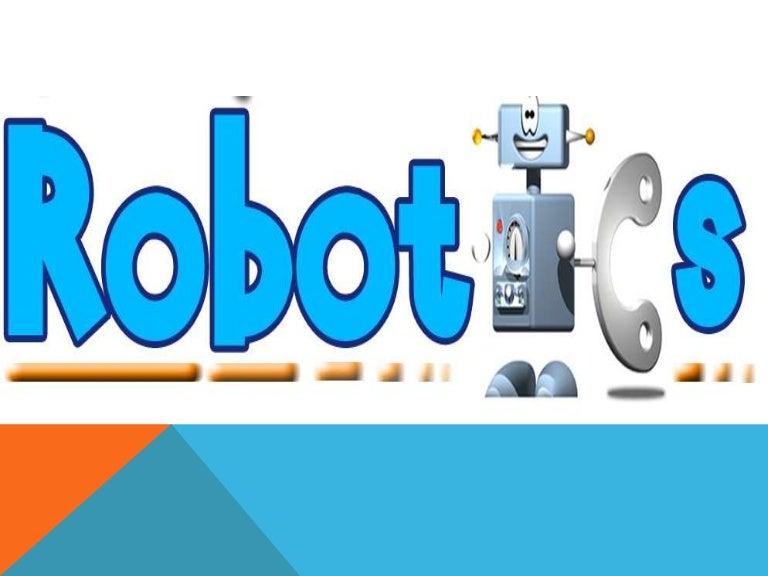 Robotics. Ppt video online download.