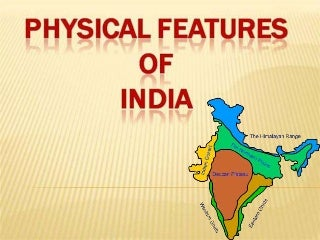 Sst ppt on physical features of india