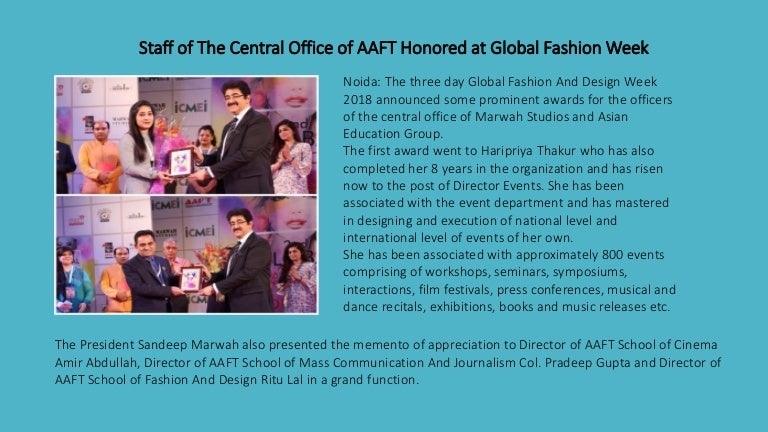 Staff Of The Central Office Of Aaft Honored At Global Fashion Week