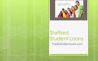Stafford student loan overview