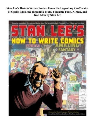 Stan Lee's How to Write Comics: From the Legendary Co-Creator of Spider-Man, the Incredible Hulk, Fantastic Four, X-Men, and Iron Man Download Audiobook Free Streaming Audiobooks