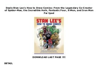 Deals Stan Lee's How to Draw Comics: From the Legendary Co-Creator of Spider-Man, the Incredible Hulk, Fantastic Four, X-Men, and Iron Man For Ipad