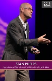 Stan Phelps Keynotes and Workshops - 2019 Program Guide