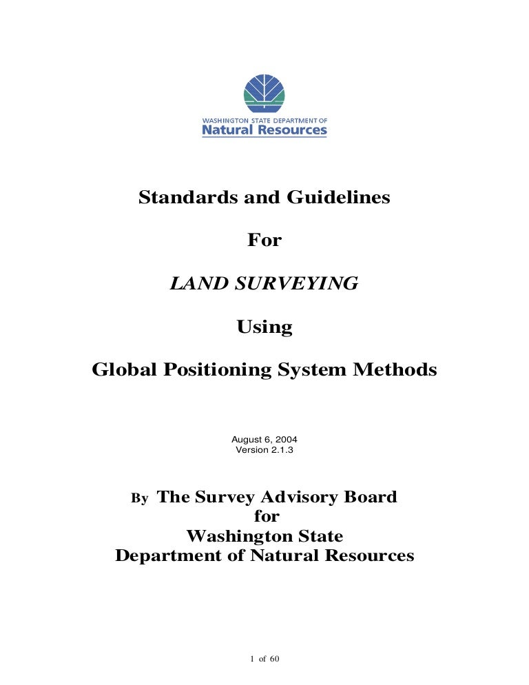 Standards and guidelines for land surveying using gps ver 2 1 3