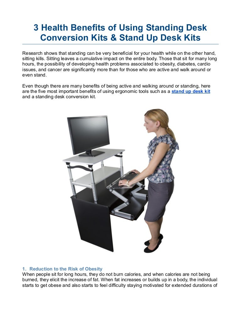3 Health Benefits Of Using Standing Desk Conversion Kits Stand Up D