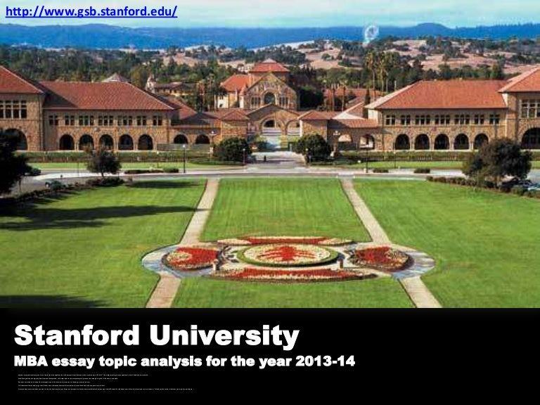 Stanford university MBA essay topic analysis 2013 – 2014