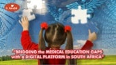 Bridging the medical education gaps in South Africa with a digital platform