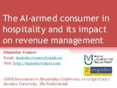 The AI-armed consumer in hospitality and its impact on revenue management