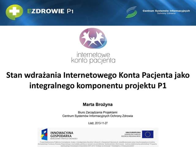 Stan wdrażania internetowego konta pacjanta jako integralnego komponentu projektu p1