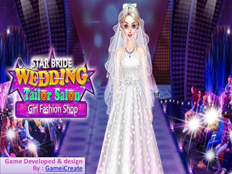 Star Bride Wedding Tailor Salon Girl Fashion Shop