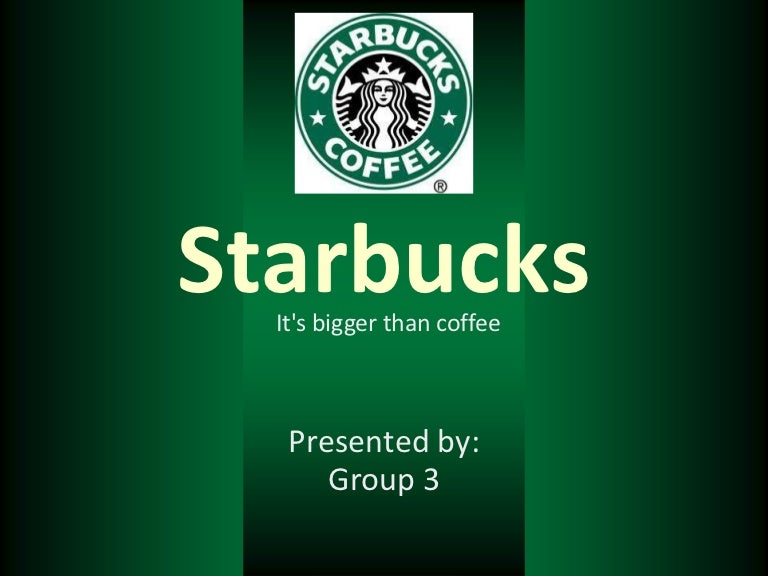 starbucks it's bigger than coffee, Modern powerpoint