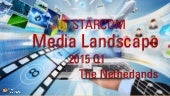 Dutch Media Landscape 2015 Q1 update by Starcom