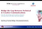 Bridge the gap between technical and creative communications