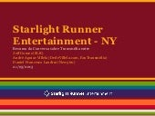 Starlight Runner Entertainment - NY