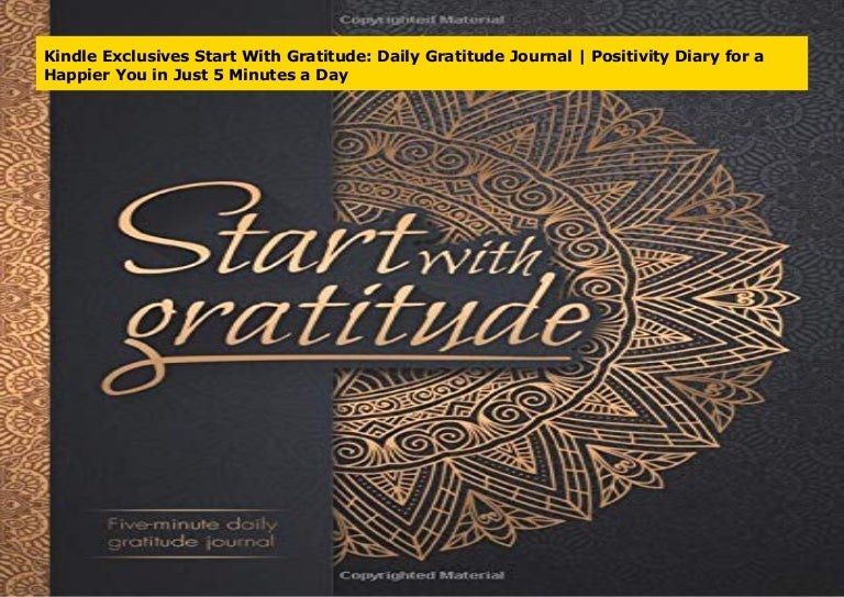 Start With Gratitude Daily Gratitude JournalPositivity Diary for a Happier 5