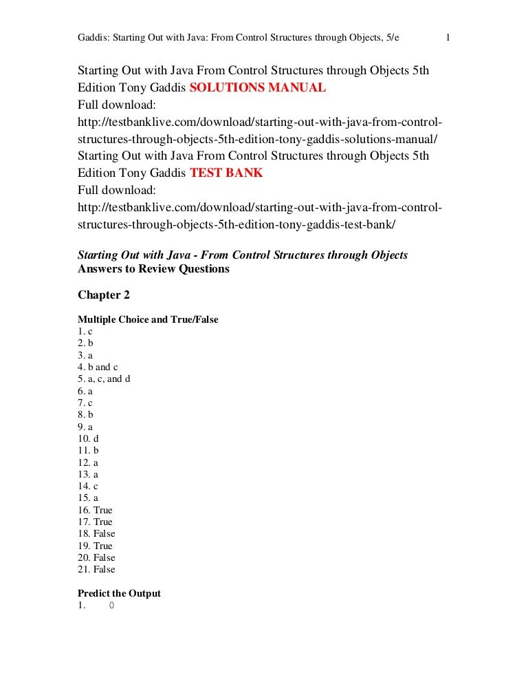 Homework solutions for gaddis java 5 loan agreement russia usa thesis