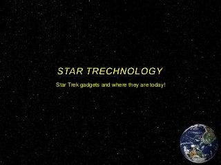 Star trechnology