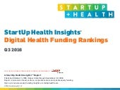 StartUp Health Insights 2016 Q3 Report