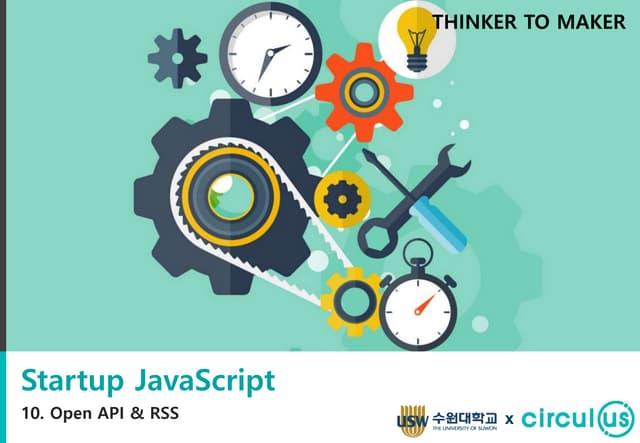 Startup JavaScript 10 - OpenAPI & RSS 활용
