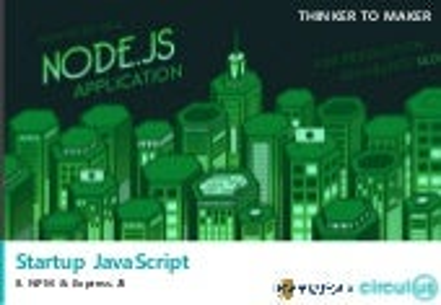 Startup JavaScript 8 - NPM, Express.JS