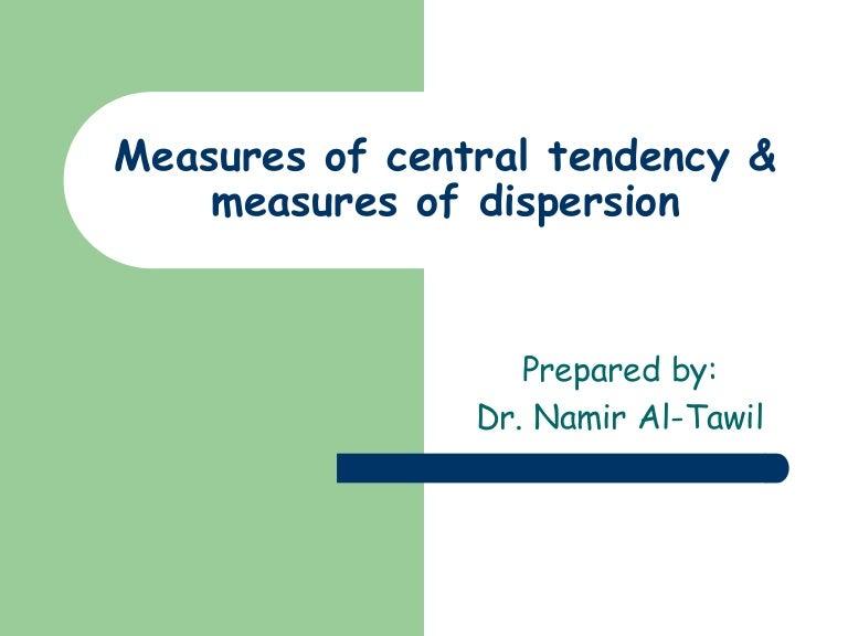 Stat3 central tendency & dispersion