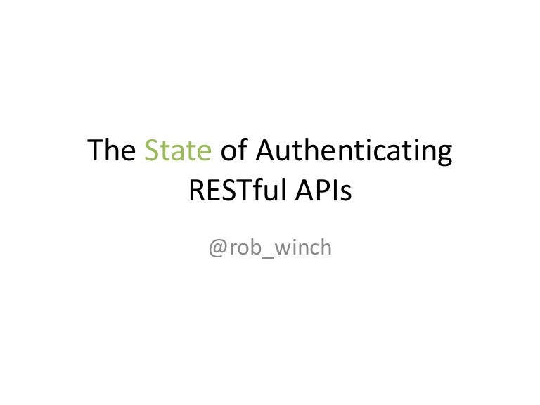 State of Authenticating RESTful APIs