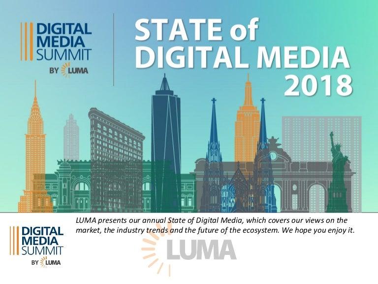 LUMA\'s State of Digital Media at DMS 18