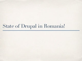 State of Drupal Romania