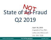 State of NOT Ad Fraud Q2 2019