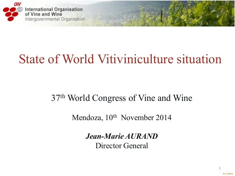 State of world vitiviniculture situation OIV noviembre 2014