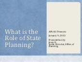 What is the Role of State Planning?