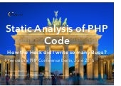 Static Analysis of PHP Code – IPC Berlin 2016