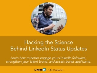 Hacking the Science Behind LinkedIn Company Status Updates