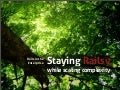 Staying railsy - while scaling complexity or Ruby on Rails in Enterprise Software