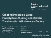 Creating Integrated Value:From Systems Thinking to Sustainable Transformation in Business and Society