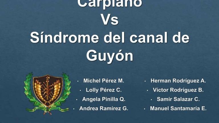 sindrome del tuner carpiano vs sindrome del canal de guyon