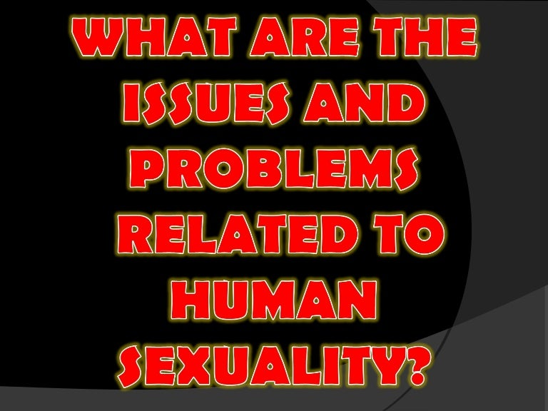 issue and problems related to human sexuality