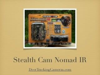 Stealth Cam Nomad IR I530 Game Camera Review
