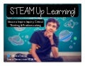 STEAM Up Learning! Ideas to Inspire Critical Thinking and Problem-Solving