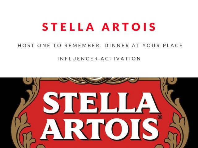 Stella artois host one to remember