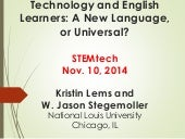 Technology and English Learners:  A New Language, or Universal?