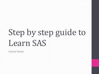 SAS basics Step by step learning