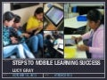 Steps to Mobile Learning Success at #techcon13