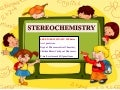 Stereochemistry-Organic Chemistry