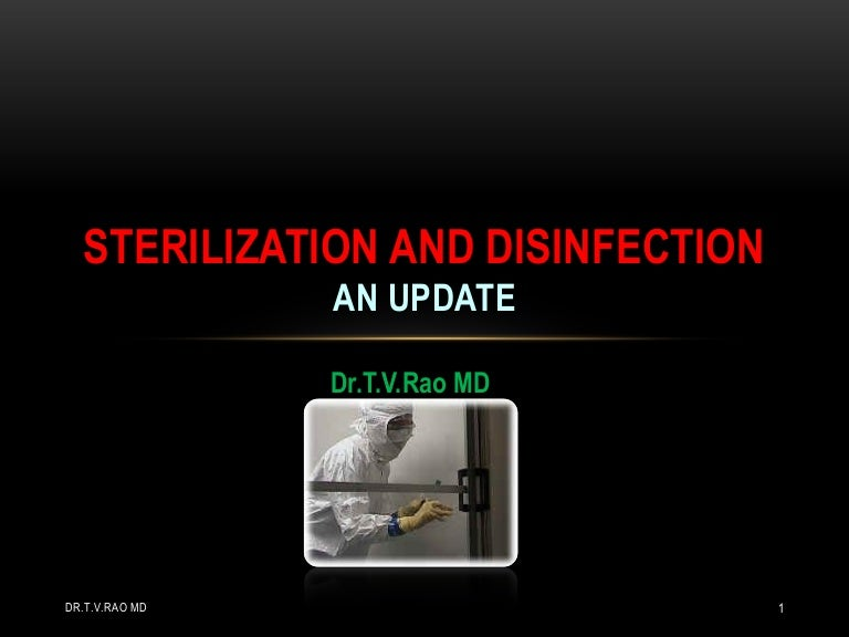 Sterilization and disinfection  An Update